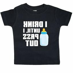 Inktastic I Drink Until I Pass Out Baby T-Shirt Funny Bottle