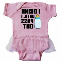 Inktastic I Drink Until I Pass Out Infant Tutu Bodysuit Funn